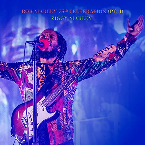 Bob Marley 75th Celebration (Pt.1) (Live)