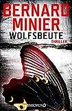 Wolfsbeute: Psychothriller (Ein Commandant Martin Servaz-Thriller, Band 3)