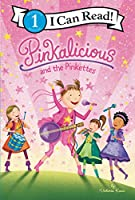 Pinkalicious and the Pinkettes (I Can Read Level 1)
