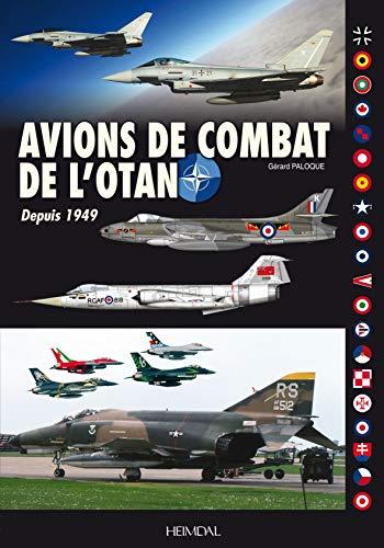 Avions de Combat de L'Otan: Depuis 1949