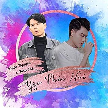 Yêu Phải Nói (feat. Thiện Nguyễn)