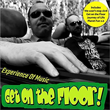 Get on the Floor!