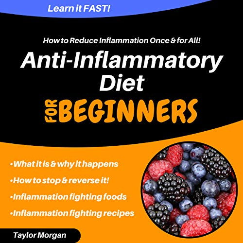 『Anti-Inflammatory Diet: How to Reduce Inflammation Once & for All!』のカバーアート