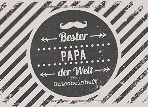 Bester Papa der Welt - Gutscheinheft: Kleines Gutscheinbuch für Männer zu Weihnachten mit 12 vollfarbigen Blanko-Gutscheinen zum selber Ausfüllen.