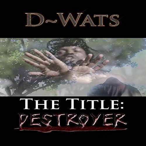 D~Wats