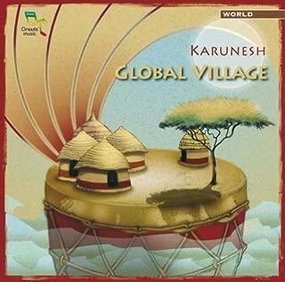 Global Village by Karunesh (2006-05-03)