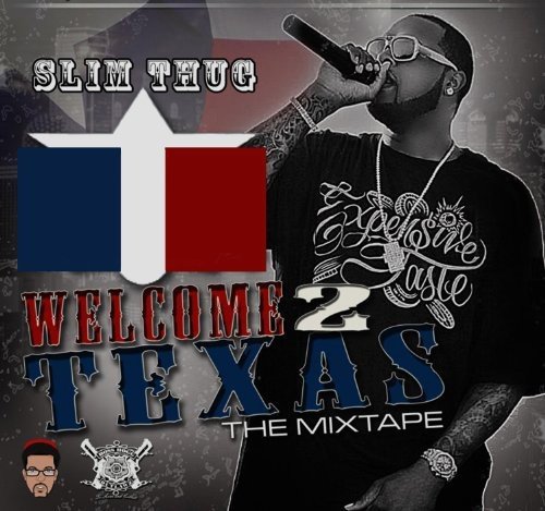 Welcome 2 Texas Official Mixta