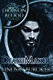 Death Maker (Dragon Blood)
