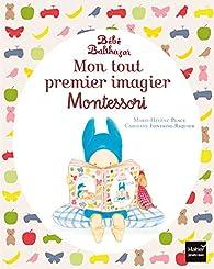 Mon tout premier imagier Montessori Bébé Balthazar par Marie-Hélène Place