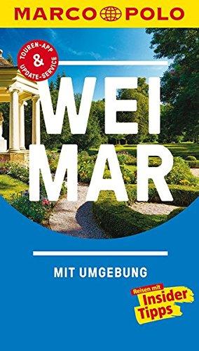 MARCO POLO Reiseführer Weimar: Reisen mit Insider-Tipps. Inklusive kostenloser Touren-App & Update-Service