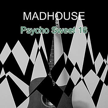 Psycho Sweet 16