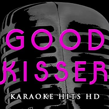 Good Kisser (Instrumental Karaoke Version) [Originally Performed by Usher]