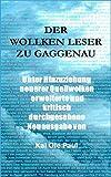 Der Wollken Leser zu Gaggenau (German Edition)
