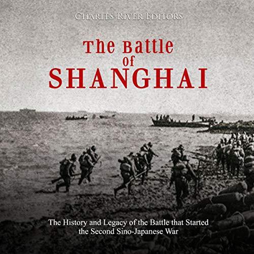 The Battle of Shanghai audiobook cover art
