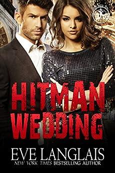Hitman Wedding (Bad Boy Inc. Book 4) by [Eve Langlais]