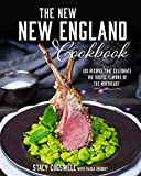 The New New England Cookbook: 125 Traditional Dishes