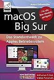 macOS Big Sur - Das Standardwerk zu Apples Betriebssystem - Für Ein- und Umsteiger: PREMIUM...