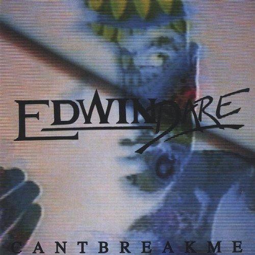 Edwin Dare: Cant Break Me (Audio CD)