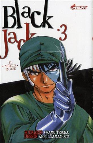 Blackjack, Tome 3 : Le médecin en noir