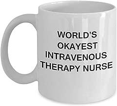 World's okayest intravenous therapy nurse - intravenous therapy nurse gift coffee mugs - porcelain white funny coffee mug coffee cup gif.