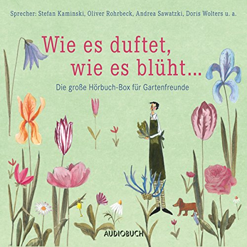 Wie es duftet, wie es blüht... Die große Hörbuch-Box für Gartenfreunde                   By:                                                                                                                                 div.                               Narrated by:                                                                                                                                 Doris Wolters,                                                                                        Stefan Kaminski,                                                                                        Oliver Rohrbeck,                   and others                 Length: 8 hrs and 58 mins     Not rated yet     Overall 0.0