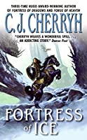 Fortress of Ice (Fortress Series, 5)