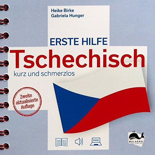 Erste Hilfe Tschechisch - kurz und schmerzlos: Alltagskonversation zum Hören und Mitlesen