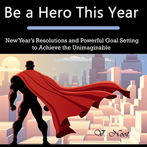 Be a Hero This Year audiobook cover art