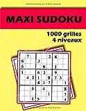Maxi Sudoku 1000 grilles 4 niveaux: Sudoku Classique - 1000 Grilles - Niveaux Facile à Expert – Livre Sudoku pour Adultes