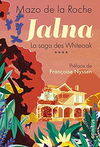 Jalna - La saga des Whiteoak Tome 4 (4)