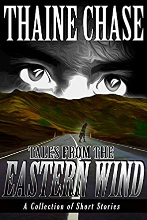 Tales From The Eastern Wind