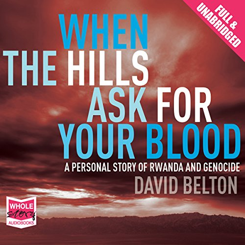 When the Hills Ask for Your Blood audiobook cover art