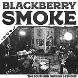 Blackberry Smoke: Southern Ground Sessions [Vinyl LP] (Vinyl (Standard Version))