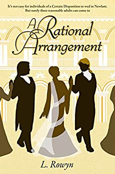 A Rational Arrangement (Arranging Paradise Book 1) by [L. Rowyn]