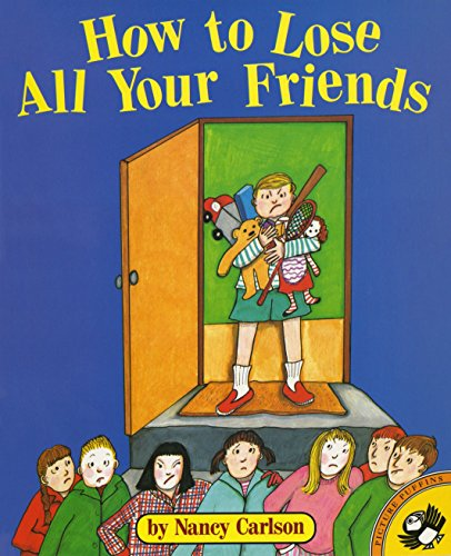 How to Lose All Your Friends (Picture Puffin Books)