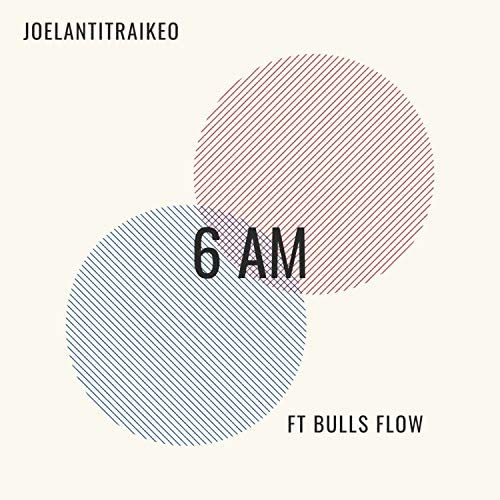 JOELANTITRAIKEO feat. Bulls Flow