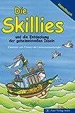 Die Skillies und die Entdeckung der geheimnisvollen Inseln