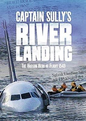 Captain Sully's River Landing: The Hudson Hero of Flight 1549 (Tangled History) by Capstone Press