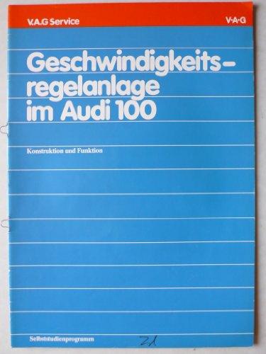 Audi 100 Geschwindigkeitsregelanlage - Original Selbststudienprogramm Service – Konstruktion und Funktion