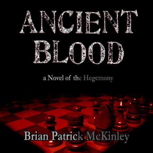 Couverture de Ancient Blood: A Novel of the Hegemony