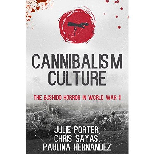Cannibalism Culture Audiobook By Paulina Hernandez,                                                                                        Julie Porter,                                                                                        Christopher Sayas cover art
