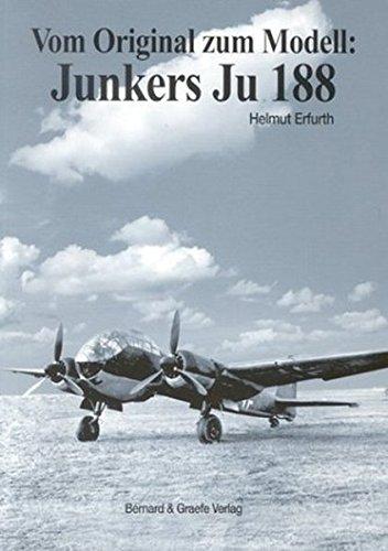 Vom Original zum Modell, Junkers Ju 188