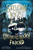 Skeleton Keys: The Unimaginary Friend