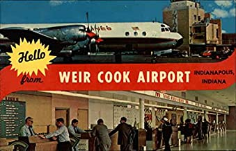 Hello from Weir Cook Airport Indianapolis, Indiana Original Vintage Postcard