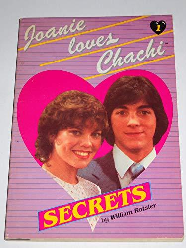 Secrets (Joanie Loves Chachi, Book 1)