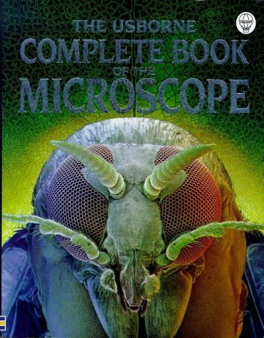 The Usborne Complete Book of the Microscope (Complete Books) by Kirsteen Rogers (1999-01-03)