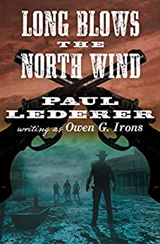 Long Blows the North Wind (Black Horse Western) by [Paul Lederer]