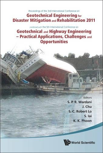Geotechnical Engineering for Disaster Mitigation and Rehabilitation 2011 - Proceedings of the 3rd In