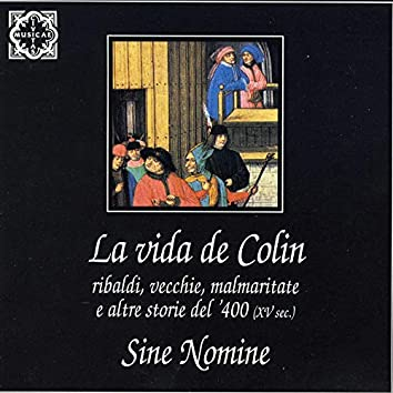 La vida de Colin - Ribaldi, vecchie, malmaritate e altre storie del '400