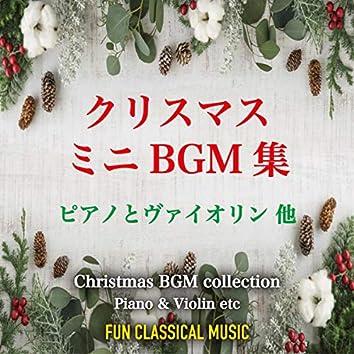 Christmas BGM collection ~ Piano & Violin etc